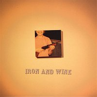 Iron & Wine – Call Your Boys