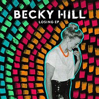 Becky Hill – Losing EP