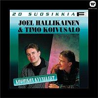 Joel Hallikainen ja Timo Koivusalo – 20 suosikkia / Koomikon kyyneleet