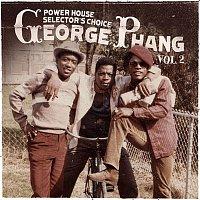Admiral Bailey – George Phang: Power House Selector's Choice Vol. 2