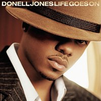 Donell Jones – Life Goes On
