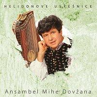 Ansambel Mihe Dovžana – Helidonove uspešnice