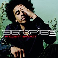 Patrice – Ancient Spirit (The Second Coming)