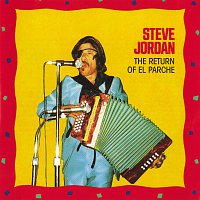 Steve Jordan – The Return Of El Parche