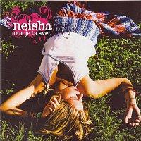 Neisha – Nor je ta svet