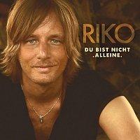 Riko – Baby, du bist nicht alleine