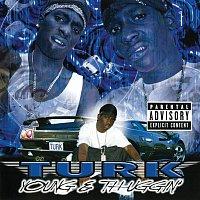 Turk – Young & Thuggin'