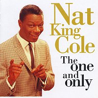 Nat King Cole – The One And Only