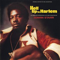 Edwin Starr – Hell Up In Harlem [Original Motion Picture Soundtrack]