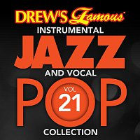 The Hit Crew – Drew's Famous Instrumental Jazz And Vocal Pop Collection [Vol. 21]