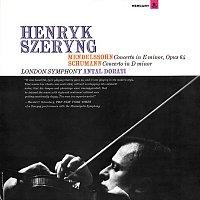 Henryk Szeryng, London Symphony Orchestra, Antal Dorati – Mendelssohn: Violin Concerto / Schumann: Violin Concerto