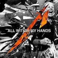 Metallica, San Francisco Symphony – All Within My Hands [Live / Radio Edit]