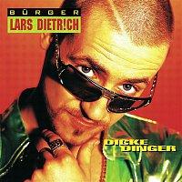 Burger Lars Dietrich – Dicke Dinger