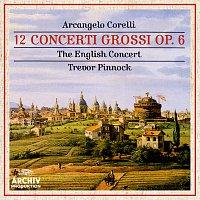 The English Concert, Trevor Pinnock – Corelli: 12 Concerti Grossi Op.6