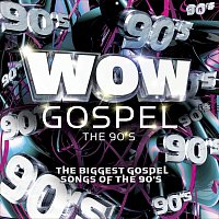 Různí interpreti – WOW Gospel - The 90's