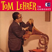 Tom Lehrer – Tom Lehrer In Concert