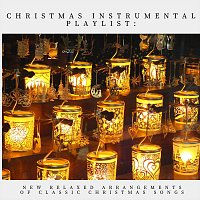 Thomas Benjamin Cooper, Coco McCloud, Juniper Hanson, Bodhi Holloway – Christmas Instrumental Playlist: New Relaxed Arrangements of Classic Christmas Songs