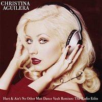 Christina Aguilera – Dance Vault Mixes - Hurt & Ain't No Other Man: The Radio Remixes