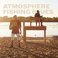 Atmosphere – Fishing Blues