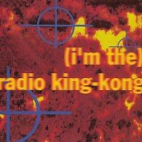 Peace Love & Pitbulls – (I'm The) Radio King-Kong