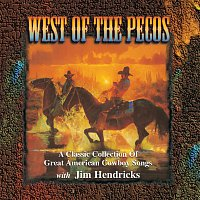 Přední strana obalu CD West Of The Pecos: A Classic Collection Of Great American Cowboy Songs