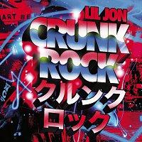 Lil Jon – Crunk Rock