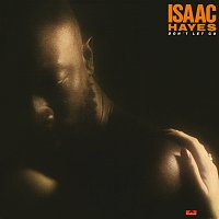 Isaac Hayes – Don't Let Go [Expanded Edition]