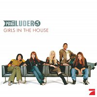 Preluders – Girls In The House