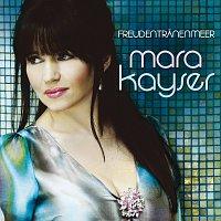 Mara Kayser – Freudentranenmeer
