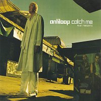 Antiloop, Timbuktu – Catch Me