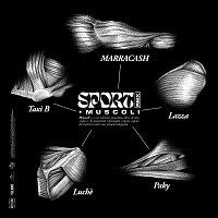 Marracash, Luche, Lazza, Paky, Taxi B – SPORT + muscoli [RMX]