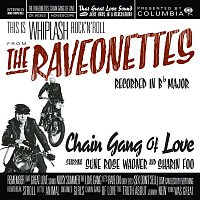 The Raveonettes – Chain Gang Of Love