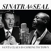 Frank Sinatra, Seal – Santa Claus Is Coming To Town
