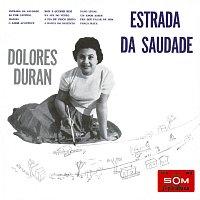 Dolores Duran – Estrada Da Saudade