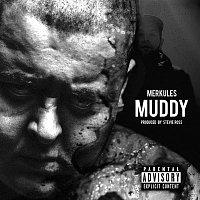Merkules – Muddy