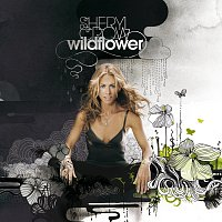 Sheryl Crow – Wildflower [Deluxe Edition]