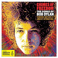 Přední strana obalu CD Chimes Of Freedom: The Songs Of Bob Dylan Honoring 50 Years Of Amnesty International