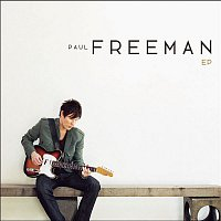 Paul Freeman – The Paul Freeman EP