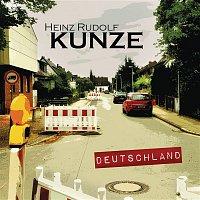 Heinz Rudolf Kunze – Deutschland (Premium Edition)