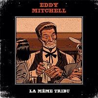 Eddy Mitchell, Johnny Hallyday, Alain Souchon, Laurent Voulzy, Renaud, Arno – La meme tribu
