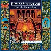 Rondo Veneziano – Venezia Romantica