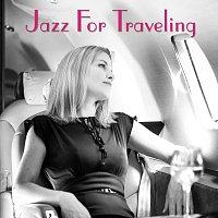 Různí interpreti – Jazz For Traveling