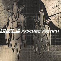 UNKLE – Psyence Fiction