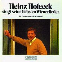 Heinz Holecek – Heinz Holecek singt seine liebsten Wienerlieder