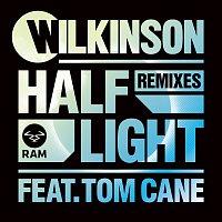 Wilkinson, Tom Cane – Half Light [Remixes]