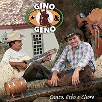 Gino & Geno – Canto, Bebo e Choro