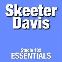 Skeeter Davis – Skeeter Davis: Studio 102 Essentials