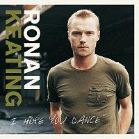 Ronan Keating – I Hope You Dance