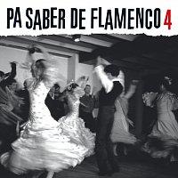 Různí interpreti – Pa Saber De Flamenco 4