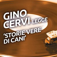 various artists – Gino Cervi legge 'Storie vere di cani'